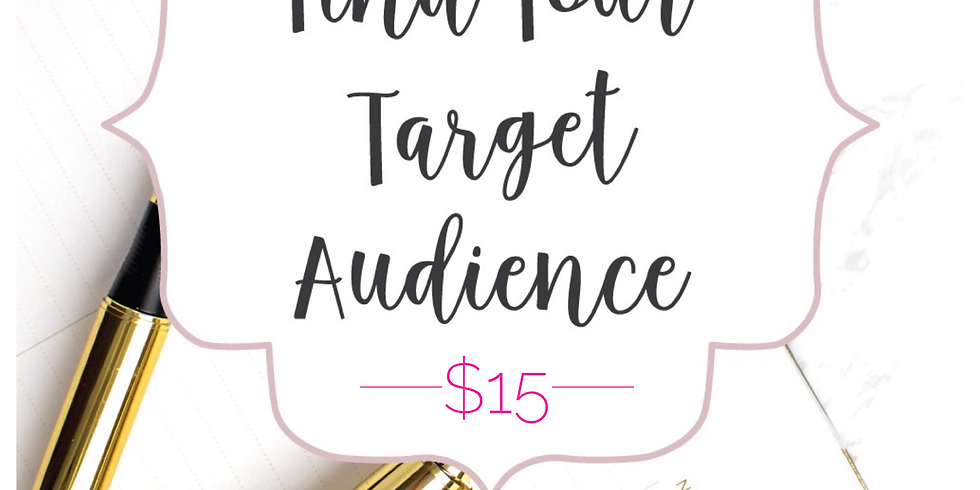 Find Your Audience Webinar
