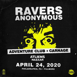 Adventure Club x Carnage