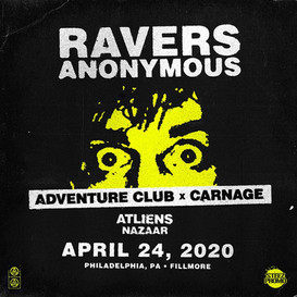 Adventure Club x Carnage