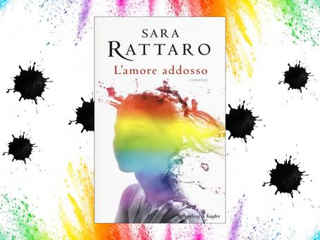 """Recensione """"L'amore addosso"""" di Sara Rattaro"""