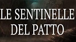 """Recensione """"Le sentinelle del Patto"""""""
