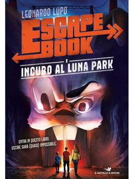 """""""Escape Book - Incubo al luna park"""" di Leonardo Lupo"""