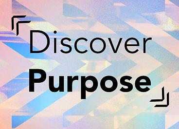 Discover Purpose.jpg