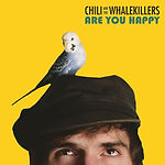 Are You Happy Cover - Chili and the Whalekille