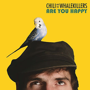 Are You Happy - Chili and the Whalekille