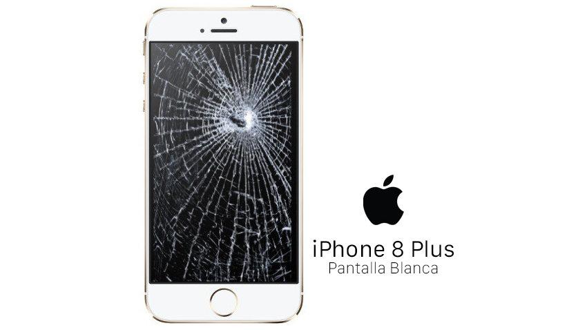 Reparación Pantalla iPhone 8 Plus Blanca