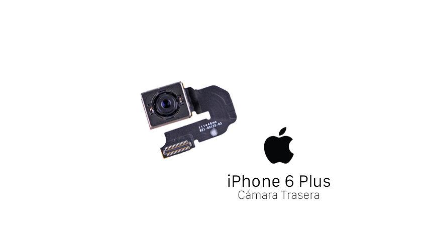 Reparación Cámara Trasera iPhone 6 Plus