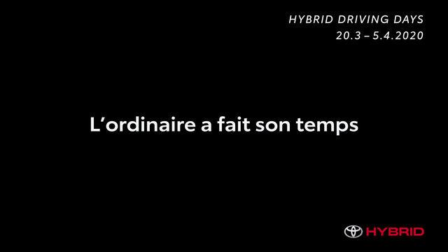 Toyota Hybrides days.  Du 26 au 28 mars 2020