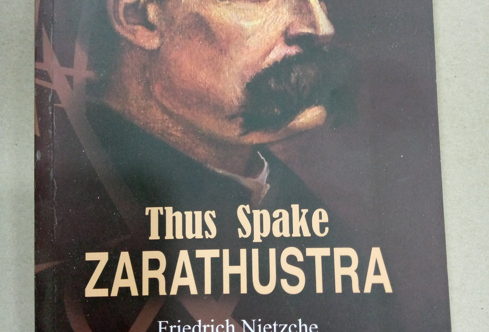 Thus Spoke Zarathustra: