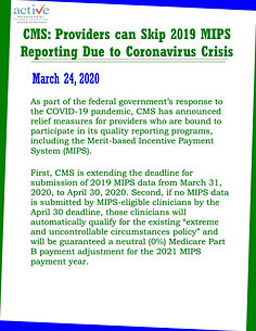 CMS: Providers can Skip 2019 MIPS Reporting Due to Coronavirus Crisis