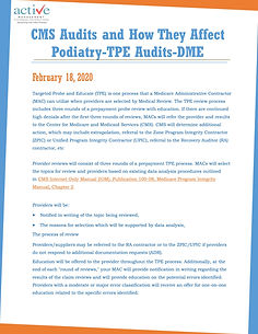 CMS Audits and How They Affect Podiatry-TPE Audits-DME