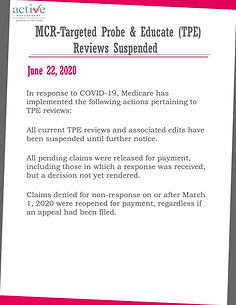 MCR-Targeted Probe & Educate (TPE) Reviews Suspended
