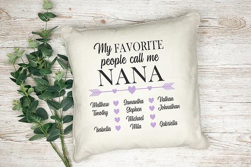 My Favorite People Call Me Custom Pillow