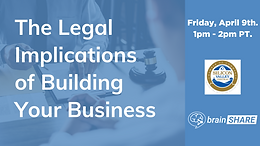 The Legal Implications of Building Your Business