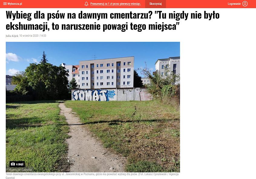 """Zrzut ekranu ze strony Gazety Wyborczej. Tytuł artykułu: Wybieg dla psów na dawnym cmentarzu? """"Tu nigdy nie było ekshumacji, to naruszenie powagi tego miejsca"""""""