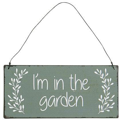 Plaque I'M IN THE GARDEN