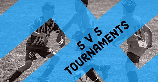 5v5 Tournaments