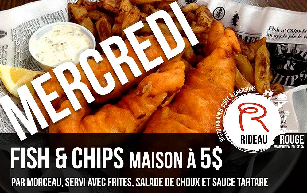 Mercredi Fish and Chips à 5$