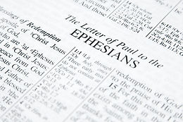 When I Think of the Book of Ephesians, I Think of...