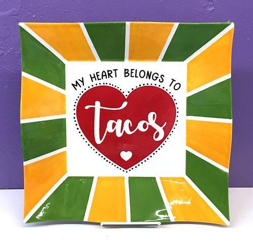 My Heart Belongs to Tacos Platter