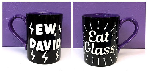 Schitt's Creek: Ew David/ Eat Glass Mug