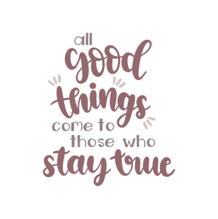 All Goood Things Come To Thoes Who Stray