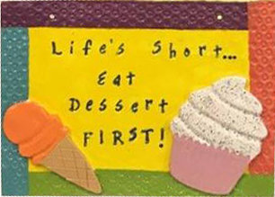 Eat Dessert First Plaque Air Dry Clay