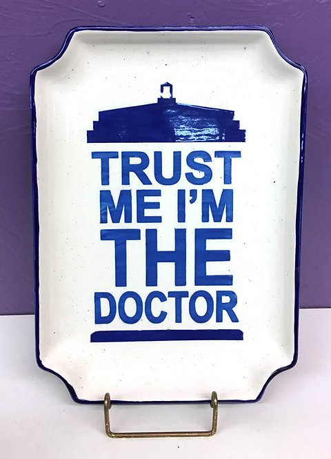 Doctor Who: Trust me I'm the Doctor Plate
