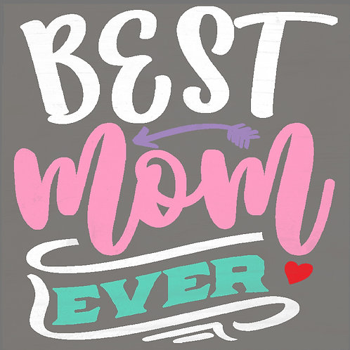 Board Art: Best Mom Ever