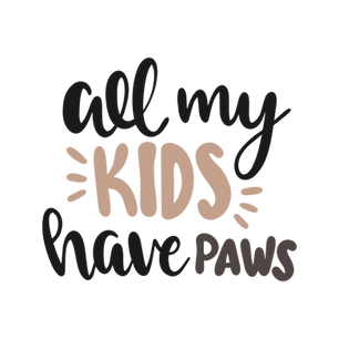 All My Kids Have Paws.png