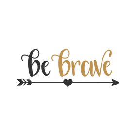 Be Brave 2.png