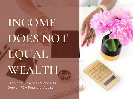 Income Does Not Equal Wealth