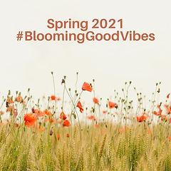 BloomingGoodVibes - Spring 2021.jpg