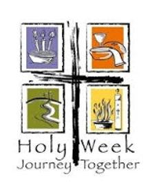 Easter Triduum - Holy Week Journey Toget