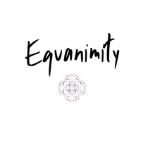 Equanimity...