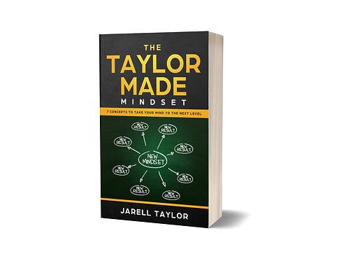 The Taylor Made Mindset