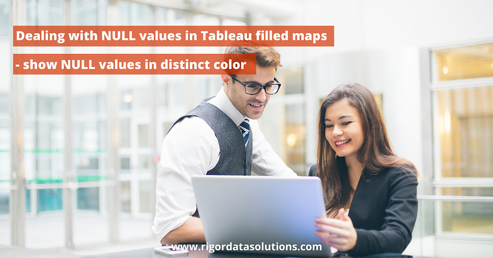 dealing with NULL values in Tableau filled maps
