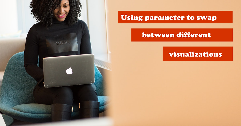 Using parameter to swap between different visualizations