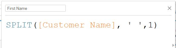 splitting off the first name of a field in tableau
