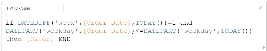 previous week to date formula in tableau