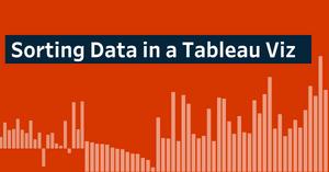 Sort data in a tableau visualization