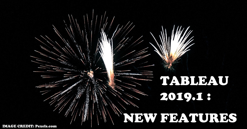 Tableau 2019.1 new features