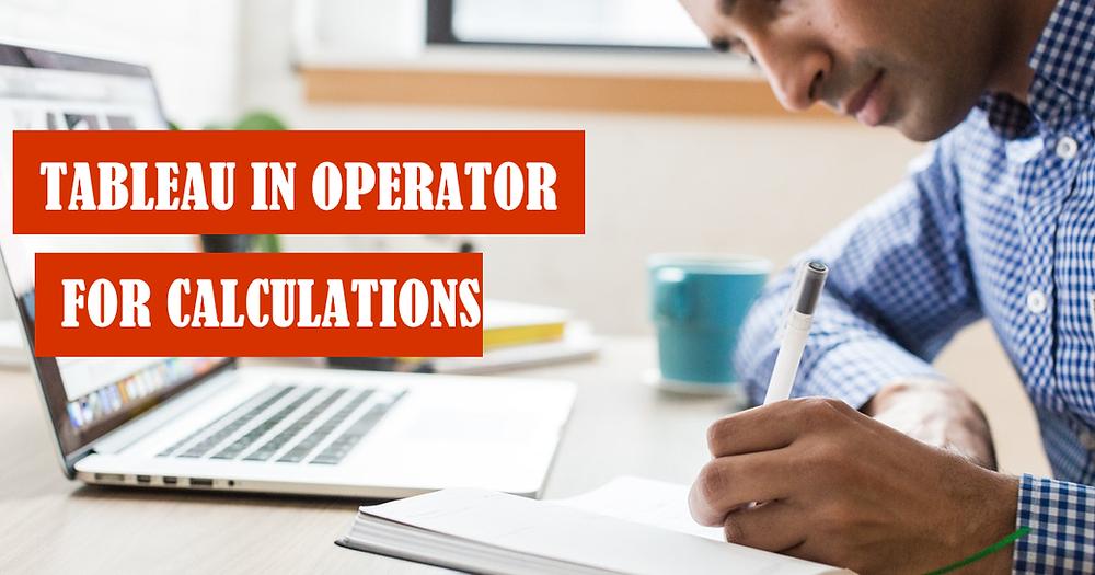 Tableau In operator