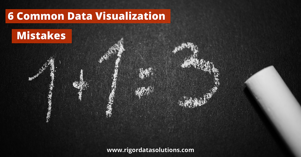 six common data visualization mistakes
