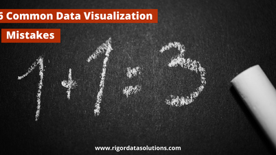 6 Common Data Visualization Mistakes