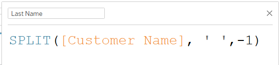 splitting off the last name of a field in tableau