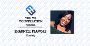 The M3 Conversation - Sharnell Flavors - Nursing