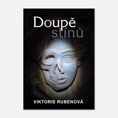 Doupě stínů - Viktorie Rubenová