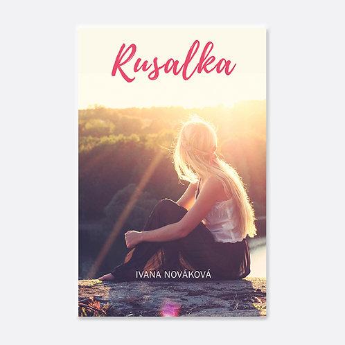 Rusalka - Ivana Nováková