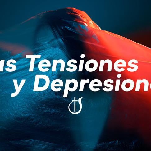 Las Tensiones y Depresiones